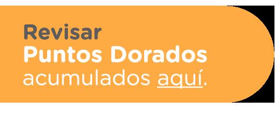 Revisar Puntos Dorados acumulados aquí / Caja 18
